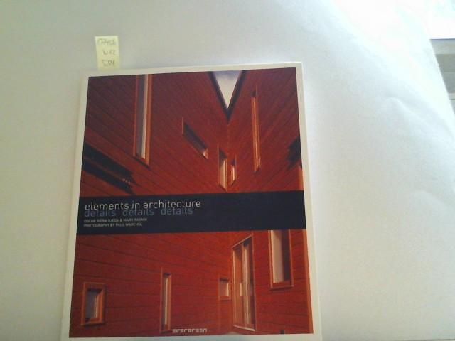 Elements in Architecture - Details: Elemente in der Architektur - Details 1., Aufl.