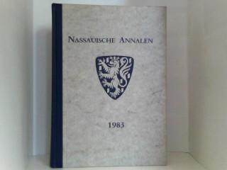 Nassauische Annalen. Jahrbuch des Vereins für Nassauische Altertumskunde und Geschichtsforschung. Band 94, 1983
