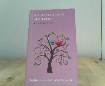 Krauss, Nicole: Die Geschichte der Liebe: BRIGITTE Liebesromane