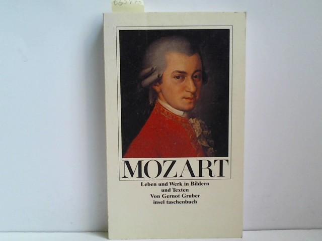 Wolfgang Amadeus Mozart. Leben und Werk in Texten und Bildern.