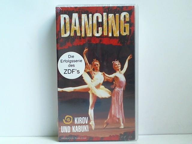 Dancing 6: Kirov und Kabuki [VHS]