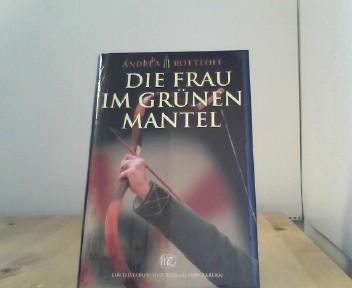 Die Frau im grünen Mantel (Historische Romane Von Zabern) Auflage: 1.