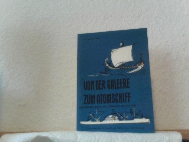 P�hnl, Hans-Heinz: Von der Galeere zum Atomschiff [4. Aufl.]