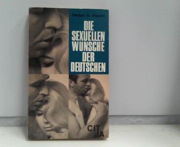 Hegedo, Herbert G.: Die sexuellen Wünsche der Deutschen. Cita-Taschenbücher , 12/13