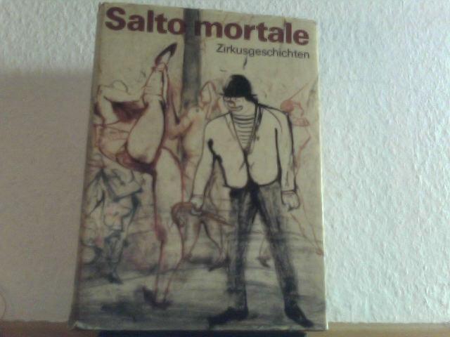 Salto Mortale  - Zirkusgeschichten mit Zeichnungen von Josef Hegenbarth