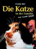 Birr, Uschi: Die Katze in der Familie