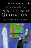Dictionary of 20th-Century Quotations, The Penguin: Third Edition (Dictionary, Penguin)