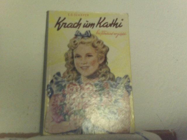 , E.G.Schäfer: Krach um Kathi