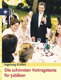 Düffert, Ingeborg: Die schönsten Vortragstexte für Jubiläen