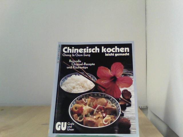 Chong ja chon sung autor gefunden bei antikbuch24 for Chinesisch kochen