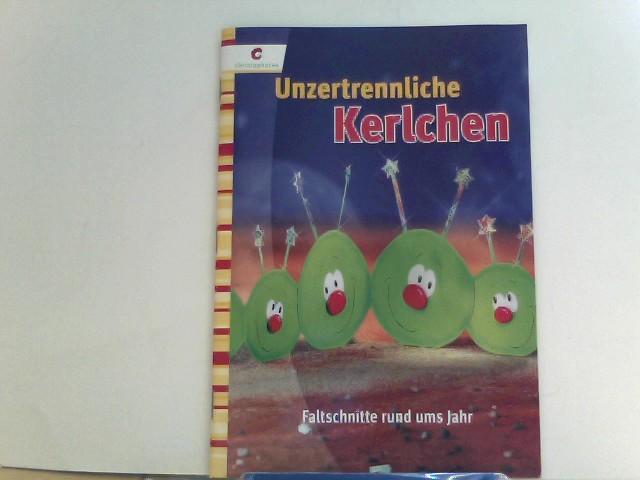 Unzertrennliche Kerlchen: Faltschnitte rund ums Jahr 1., Aufl.