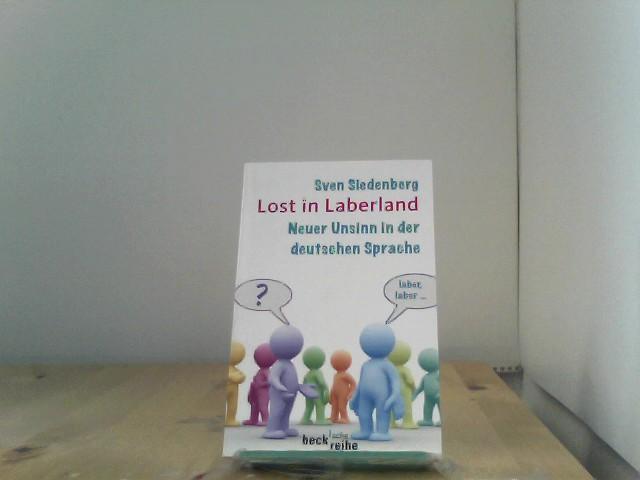 Lost in Laberland: Neuer Unsinn in der deutschen Sprache Auflage: 1