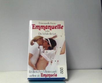 Emmanuelle oder die Schule der Lust.