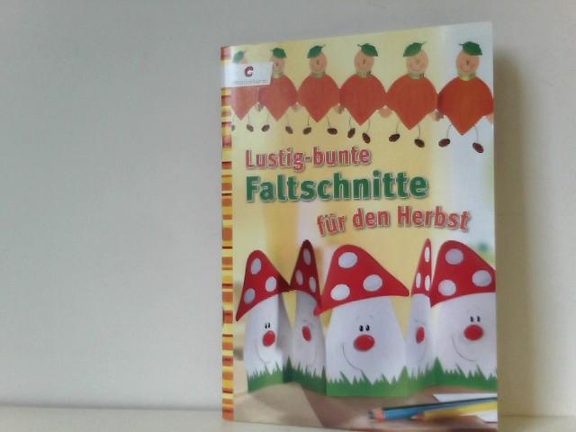 Lustig-bunte Faltschnitte für den Herbst 1., Aufl.