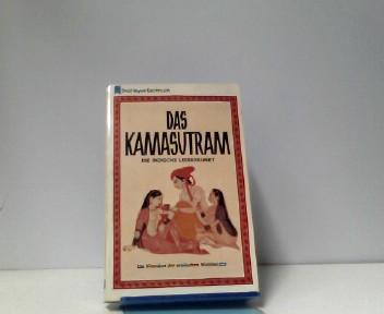Das Kamasutram. Die indische Liebeskunst