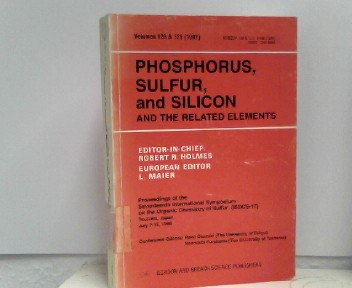 Phosphorus, Sulfur, and Silicon and the related elements Proceedings of the Seventeenth International Symposium on the Organic Chemistry of Sulfur (ISOCS-17), Tsukuba, Japan, July 7-12, 1996