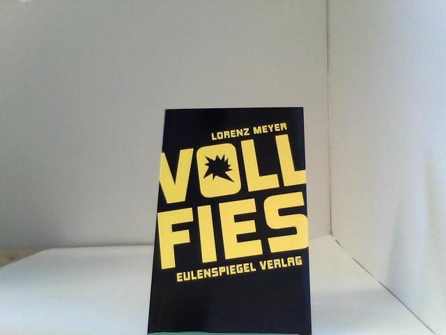 Lorenz, Meyer: VOLL FIES - Das Buch des Bösen