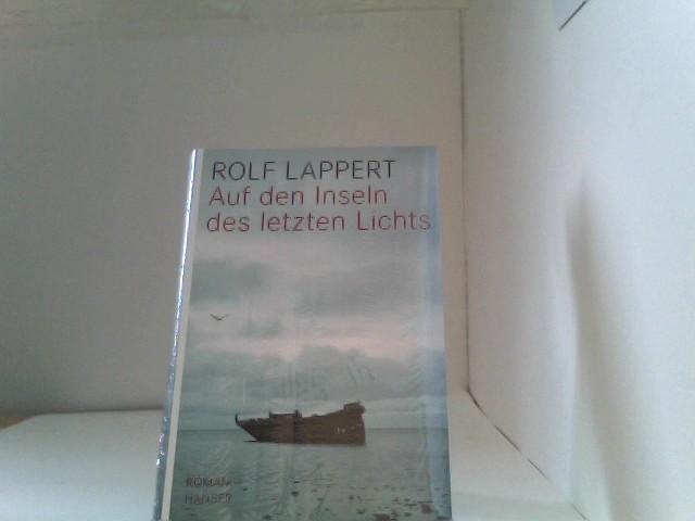 Auf den Inseln des letzten Lichts: Roman Auflage: 2