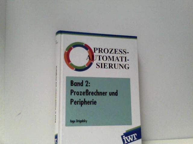 Prozeßautomatisierung, in 6 Bdn., Bd.2, Prozeßrechner und Peripherie
