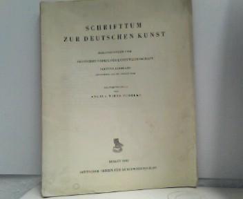 Schrifttum zur deutschen Kunst - herausgegeben vom Deutschen Verein für Kunstwissenschaft - Neunter Jahrgang (September 1941 bis August 1942) Zusammengestellt von Angela Wirtz-Pudelko
