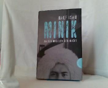 Minik - An den Quellen der Nacht 5.Aufl.