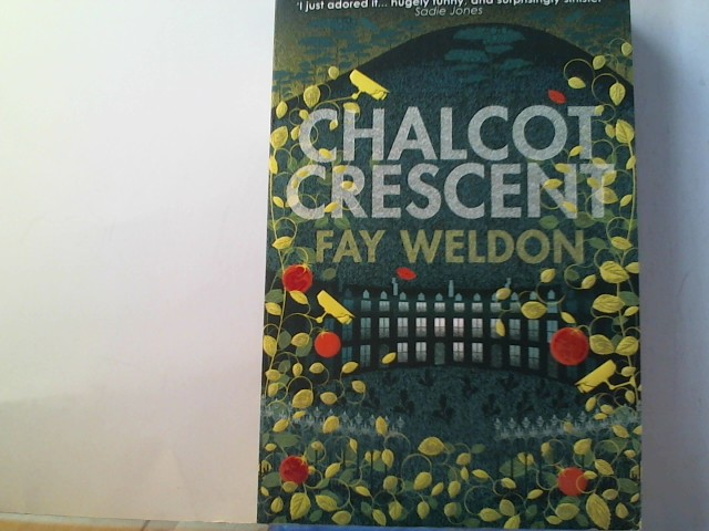 Weldon, Fay: Chalcot Crescent