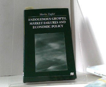 Endogenous Growth, Market Failures and Economic Policy