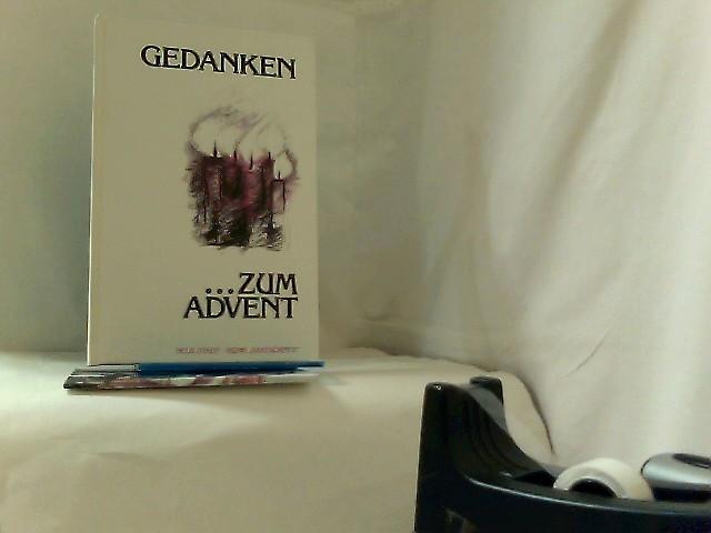 """Gedanken zum Advent : Hrsg. von Wolfgang Bader - Reihe """"Saatkörner"""" 1. Auflage"""