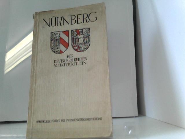 Nürnberg: Des Deutschen Reiches Schatzkästlein 9. Auflage