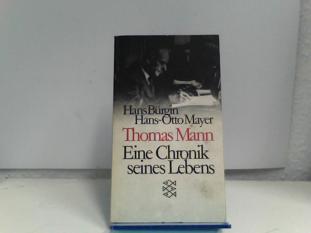 Thomas Mann eine Chronik seines Lebens