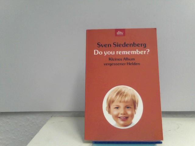 Do you remember?: Kleines Handbuch vergessener Helden