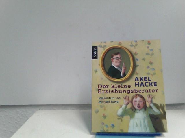 Hacke, Axel: Der kleine Erziehungsberater