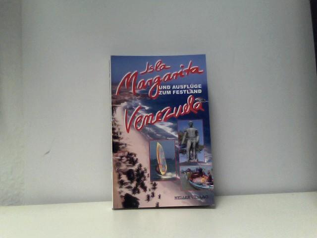 Isla Margarita und Ausflüge zum Festland Venezuela 3., vollst. neu bearb. Aufl.
