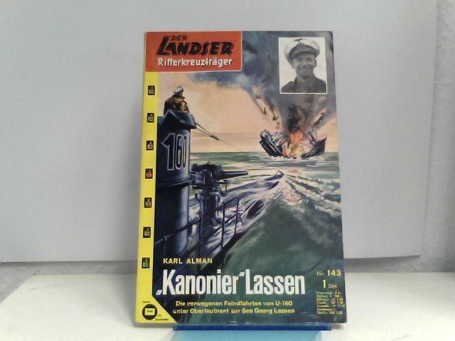 Der Landser. Nr. 143 = Ritterkreuzträger Sonderband, Kanonier Lassen