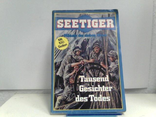 o, A.: Seetiger Nr.4, Männer der sieben Meere, Tausend Gesichter des Todes