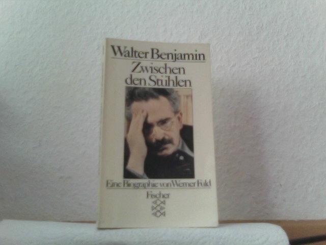 Walter Benjamin. Zwischen den Stühlen. Eine Biographie Auflage: 1.