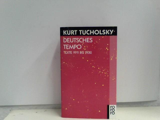 Deutsches Tempo: Texte 1911 bis 1932 Auflage: 2