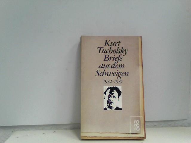 Briefe aus dem Schweigen 1932-1935: Briefe an Nuuna 1. Aufl.