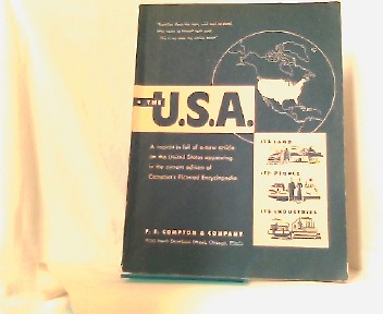 The U.S.A. A reprint in full of a new article on the United States appearing in the current edition of Compton