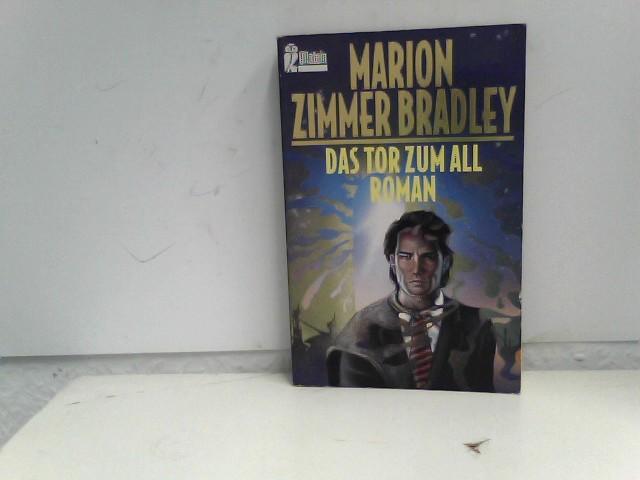 Bradley, Marion Zimmer und Bradley Marion Zimmer: Das Tor zum All