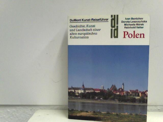 Bentchev;, Leszczynska; Marek; Vetter: Polen,Geschichte, Kunst und Landschaft einer alten europäischen Kulturnation