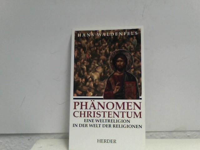 Waldenfels, Hans: Phänomen Christentum. Eine Weltreligion in der Welt der Religionen. Freiburg, Herder, 1994. 8°. 187 S. kart. (ISBN 3-451-23315-0)