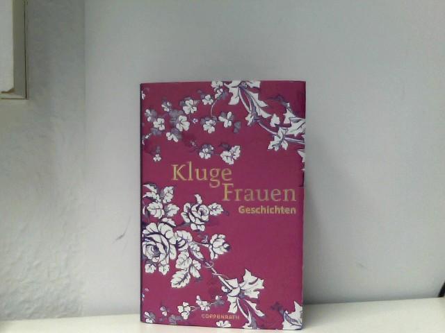 Kluge Frauen Geschichten 1., Aufl.