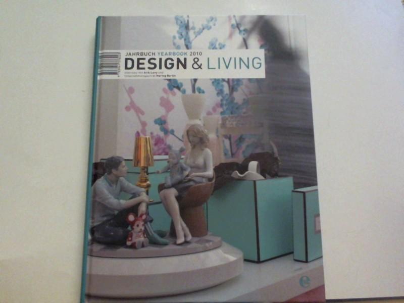 Design & Living: Jahrbuch 2010 / 2011: Jahrbuch / Yearbook 2010 Auflage: 1