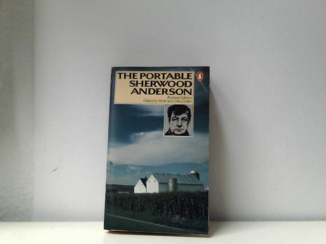 Anderson, Sherwood/The Portable Sherwood Anderson.: Edited, and with an introduction, by Horace Gregory.