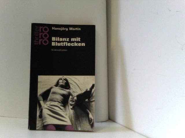 Bilanz mit Blutflecken. Kriminalroman Auflage: 26.-30. Tausend, August 1970