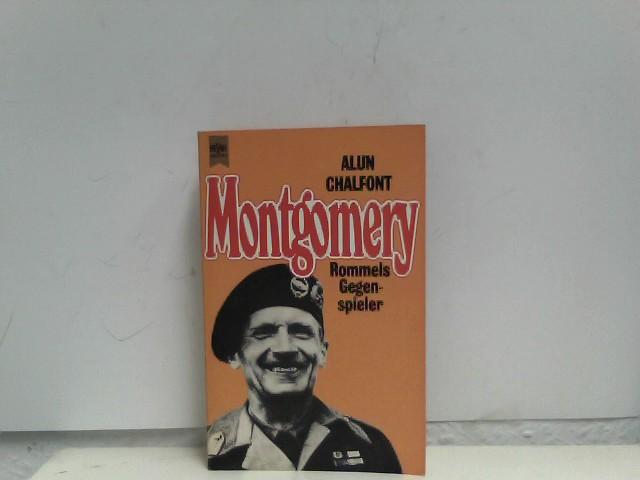 Montgomery. Rommels Gegenspieler.