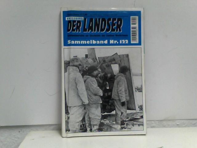 o, A.: Der Landser Grossband: Sammelband Nr. 122