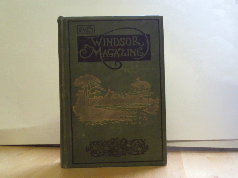 Ward, Lock & Co., Limited (Hrsg.): The Windsor Magazine - An Illustrated Monthly for Men and Women - Vol XVII., December 1902 to May 1903
