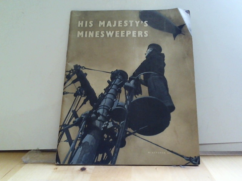 Ministry of Information (Hrsg.): His Majesty's Minesweepers